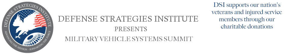 Military Vehicle Systems Summit | DEFENSE STRATEGIES INSTITUTE